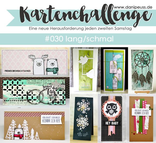 http://danipeuss.blogspot.com/2016/11/kartenchallenge-030-lange-schmale-karten.html