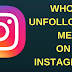 Check who Unfollowed Instagram