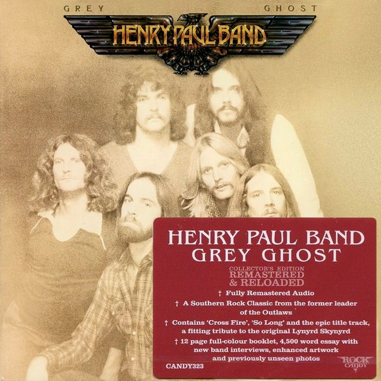 HENRY PAUL BAND - Grey Ghost [Rock Candy remastered] (2016) full
