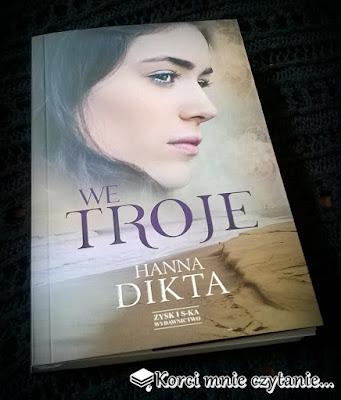 """Hanna Dikta """"We troje"""""""