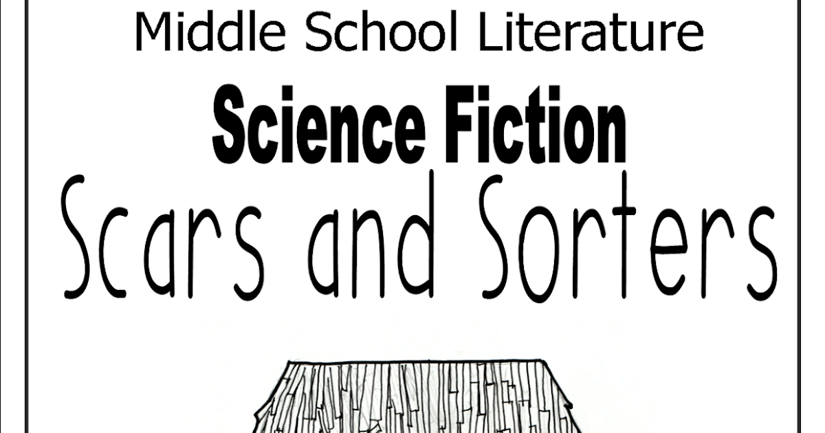 Literacy & Math Ideas: Middle School Science Fiction Close