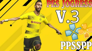 PES Jogres V3 2018 ISO PPSSPP Android Free Download Terbaru Gratis Full Transfer