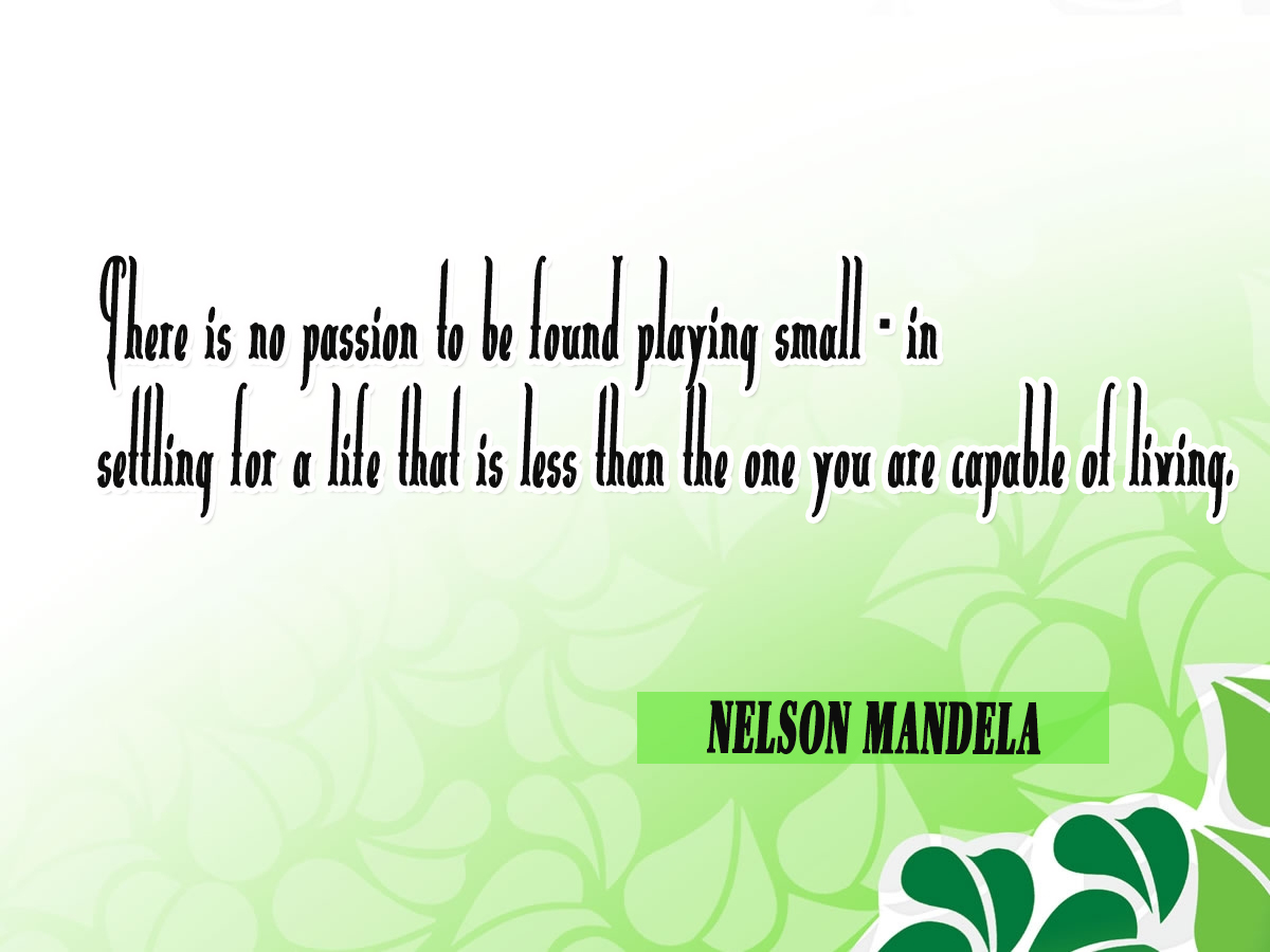 Memorable Quotes 07 Most Memorable Quotes Of Nelson Mandela To Inspire You To