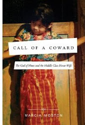 Call of a Coward: The God of Moses and the Middle-Class Housewife; published by Thomas Nelson