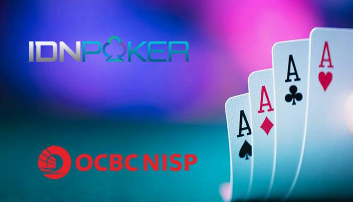Situs IDN Poker Online Bank OCBC Nisp