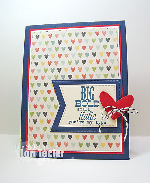You're My Type card-designed by Lori Tecler/Inking Aloud-stamps from Avery Elle