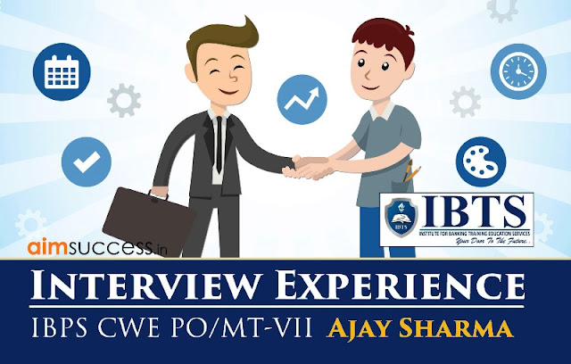 Interview Experience IBPS PO-VII
