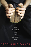 fuelled by fiction, fueled by fiction, the sacred lies of minnow bly, stephanie oakes, it's monday what are you reading