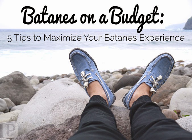 Batanes on a Budget: 5 Tips to Maximize Your Batanes Experience