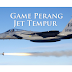Game Terbaik Perang Pesawat Jet Tempur F-14 / F-18 Di Android Gratis