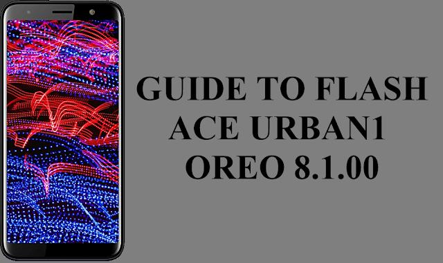 Ace Urban 1 Oreo 8.1.0 How To Flash Using Mtk Flashtool