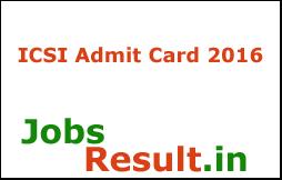 ICSI Admit Card 2016