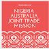 NIGERIA AUSTRALIA JOINT TRADE MISSION