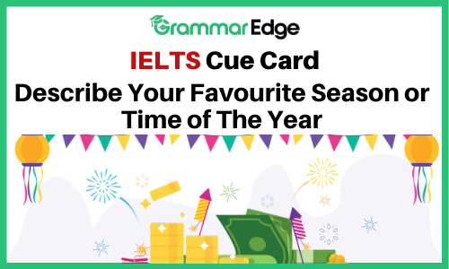 IELTS Cue Card- Favourite Season of The Year