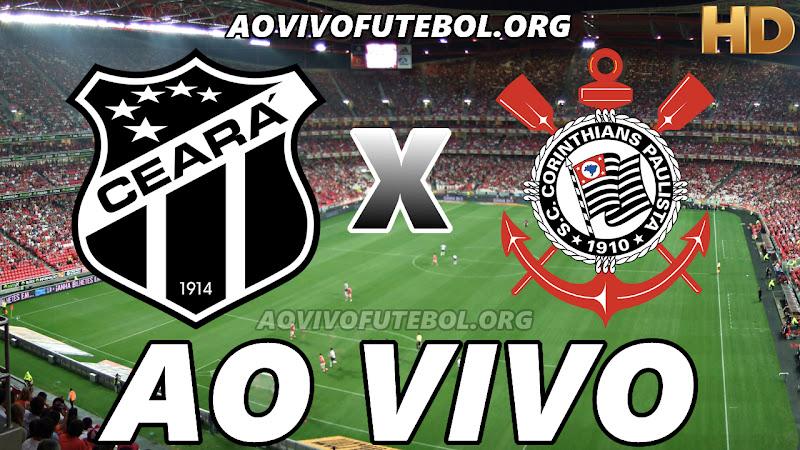 Assistir Ceará x Corinthians Ao Vivo HD