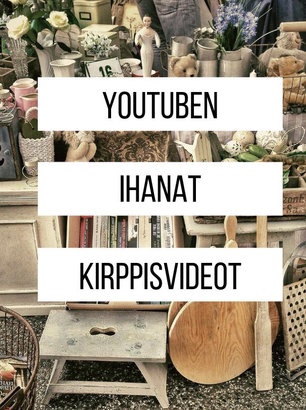 Youtuben ihanat kirppisvideot
