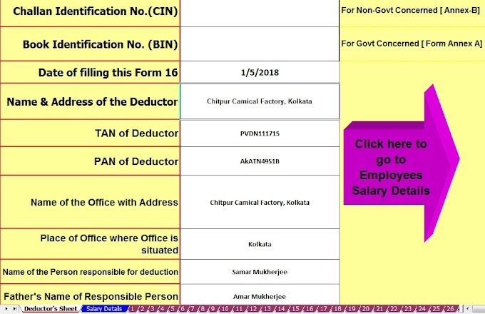 Prepare at a time 100 employees Form 16 Part A&B for the Financial Year 2017-18 & Assessment Year 2018-19 with New Income Tax Slab Rate for F.Y.2017-18