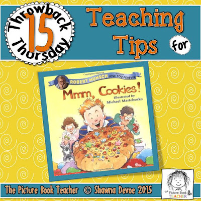 Mmm, Cookies by Robert Munsch TBT - Teaching Tips.