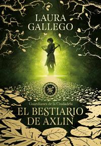 https://www.lauragallego.com/libros/guardianes-de-la-ciudadela-i-el-bestiario-de-axlin/