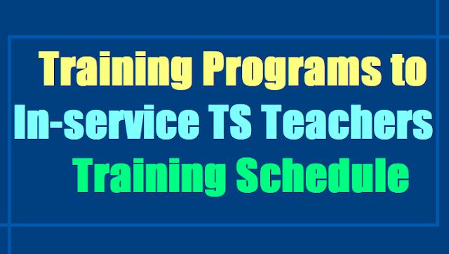 Training Programs to In-service TS Teachers 2017,TS Teachers Training Schedule 2017