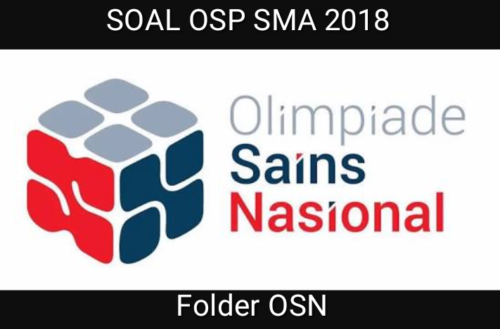 Download Soal OSP Kimia  2018