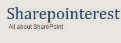 Sharepointerest | All About Microsoft SharePoint - Blog