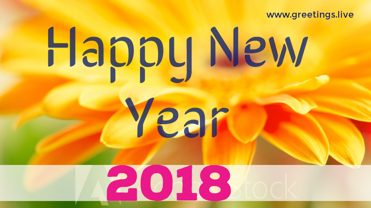 2018 New Year Wishes Greetings Best Collection Of New Year 2018