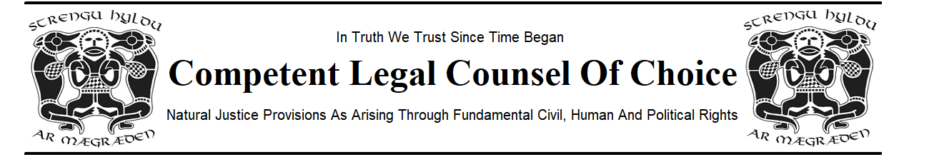 Competent Legal Counsel Of Choice