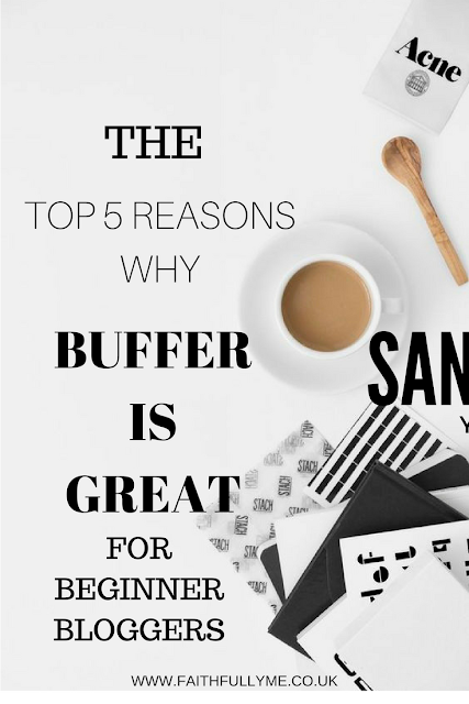 5 REASONS WHY BUFFER IS THE BEST TOOL FOR NEWBIE BLOGGERS