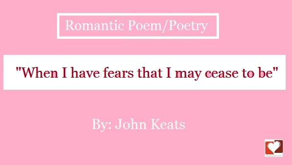 when-i-have-fears-by-jhon-keats