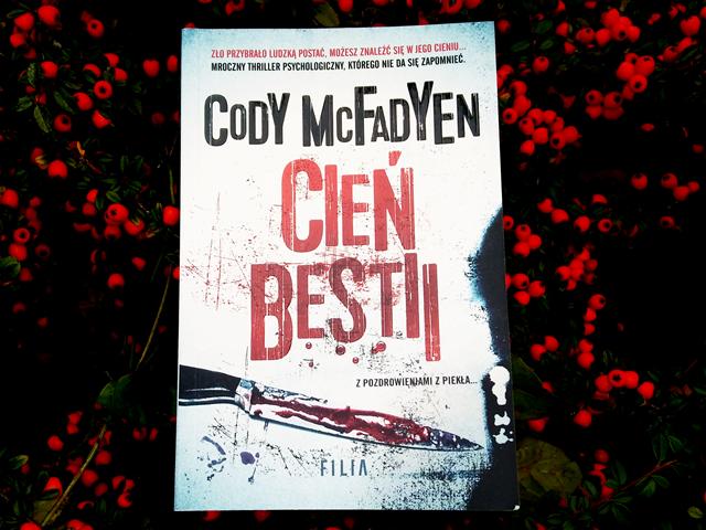 Cień bestii – Cody'ego McFadyen. Okiem Moniki