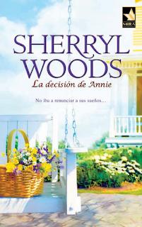 Sherryl Woods - La Decisión De Annie