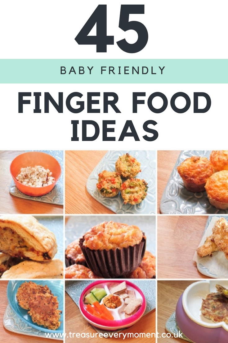 WEANING: 45 Finger Food Ideas