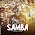 AUDIO | Dully Sykes – SAMBA | Download