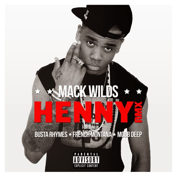 Mack Wilds - Henny Bundle (feat. Busta Rhymes, French Montana & Mobb Deep) - Single  Cover
