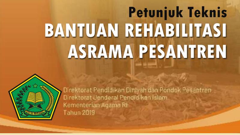 Juknis Rehab Asrama