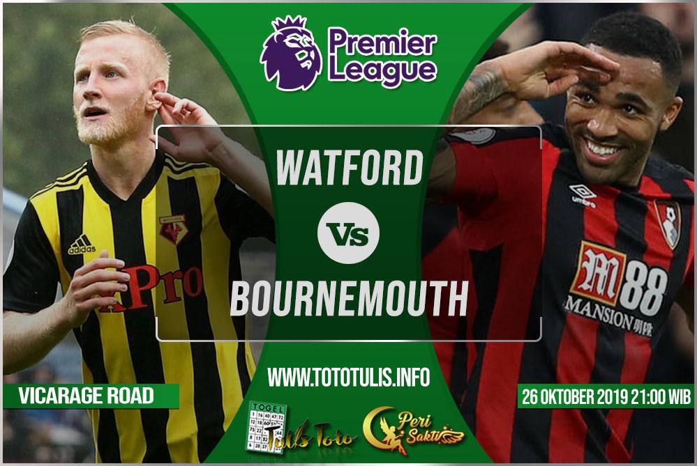 Prediksi Watford vs Bournemouth 26 Oktober 2019