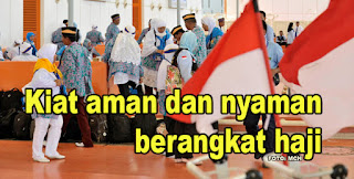 Tips Aman Berangkat Haji