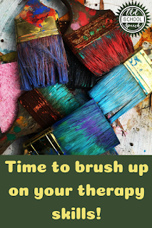 "Image of paintbrushes with words ""time to brush up on your therapy skills"" underneath."
