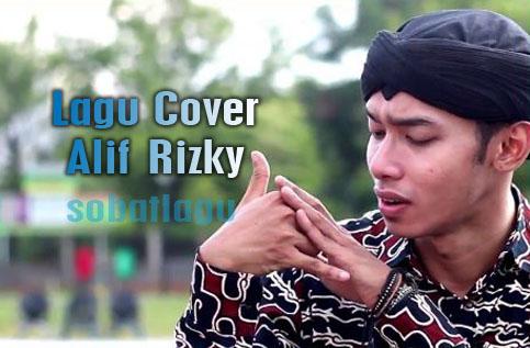 Koleksi Lagu Cover Alif Risky Mp3 Terbaru Lengkap Full Rar /Zip,Alif Rizky, Lagu Cover,