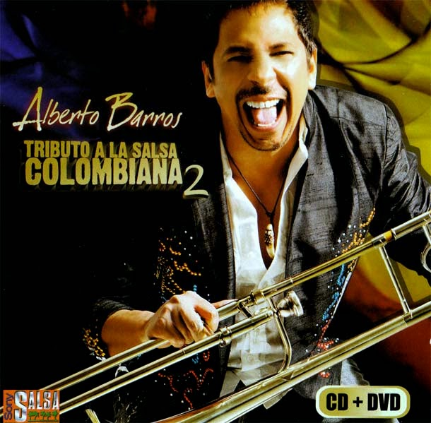 TRIBUTO A LA SALSA COLOMBIANA 2 - ALBERTO BARROS (2011)