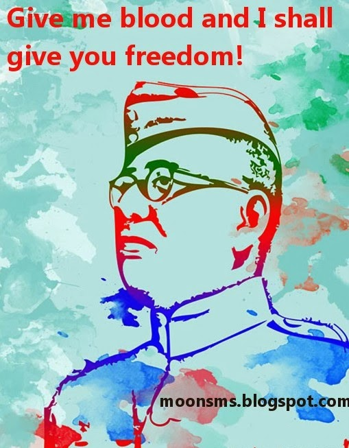 Netaji Subhash Chandra Bose Jayanti Desh Prem Diwas  January 23 slogan quotes sms text message wishes Greetings in English Hindi with image picture HD wallpaper सुभाष चन्द्र बोस के अनमोल विचार