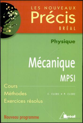 Livre : Nouveaux précis de mécanique MPSI - Christophe Clerc PDF