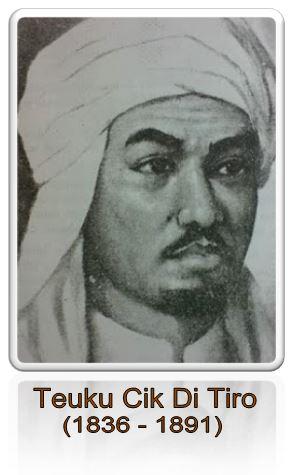 Biografi Teuku Cik Di Tiro (1836-1891)