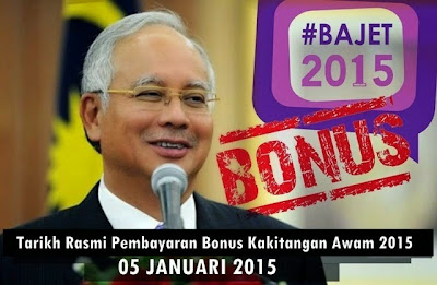 Pembayaran Bonus Kakitangan Awam Pada 05 Januari 2015
