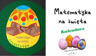 https://mamadoszescianu.blogspot.com/2018/03/matematyka-na-swieta-kalendarz.html