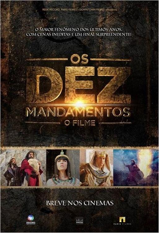 Os Dez Mandamentos: O Filme – Nacional (2016)