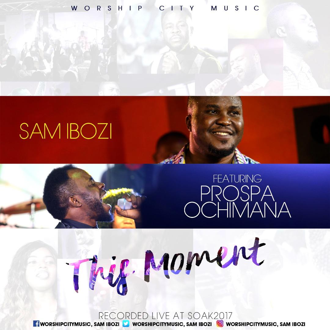 Sam Ibozi ft Prospa. Song download