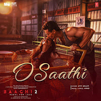 Atif Aslam O Saathi  Soundtrack Lyrics Baaghi 2