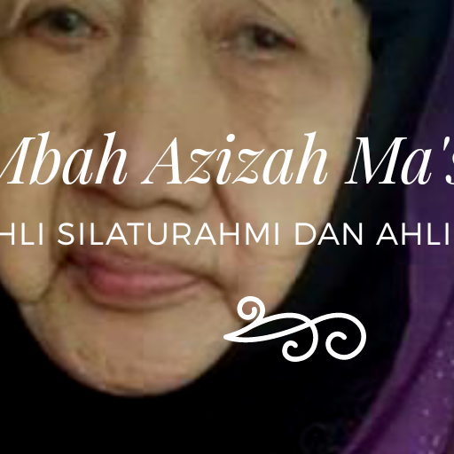 Mbah Azizah Ma'shoem Ahli Silaturahmi dan Ahli Sedekah